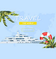 travel boat summer cruise journey poster vector image vector image