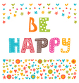 Be happy Inspirational quote Hand drawn lettering vector image vector image