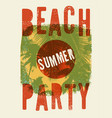 summer beach party grunge vintage poster vector image vector image