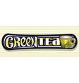 banner for green tea vector image