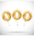 golden number 000 three zeros metallic balloon vector image vector image
