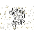 hand lettering new year greetings text with vector image vector image