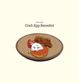 crab cake on top with egg benedict hand draw vector image vector image