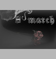 gothic eighth of march vector image