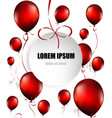 red balloons with circle paper card on white vector image