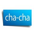 cha-cha blue paper sign on white background vector image vector image