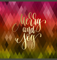 merry and joy - golden hand lettering quote to vector image vector image