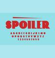 spoiler font uppercase letter vector image vector image