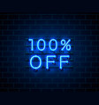 neon 100 off text banner night sign vector image vector image