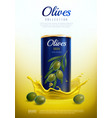 realistic canned olives advertising composition vector image