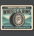car wheels and rims service center retro poster vector image vector image