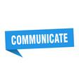 communicate speech bubble communicate ribbon sign vector image vector image