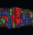 best way to lose weight fast text background word vector image vector image