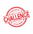challenge stamp isolated on white background vector image