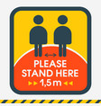 please stand here 15m sign social distance vector image vector image