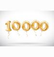 Golden number 10000 ten thousand metallic balloon