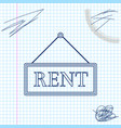 hanging sign with text rent line sketch icon vector image vector image