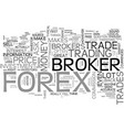 are forex brokers my friends text word cloud vector image vector image