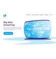 big data streaming global coonnections vector image
