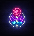 candy shop logo in neon style store sweets neon vector image vector image