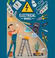 electrical works electrician and tools vector image vector image
