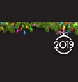 new year 2019 banner with fir branches and vector image vector image