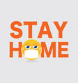 text and emoji stay home font vector image vector image