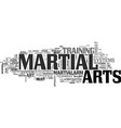 Are the martial arts still under development text vector image