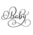 baby word on white background hand drawn vector image vector image