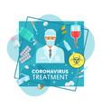 coronavirus treatments and protection medicine vector image vector image