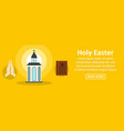 holy easter banner horizontal concept vector image