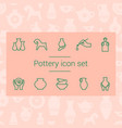 pottery icon set in line style icon set vector image vector image