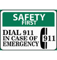safety first in case emergency sign vector image vector image