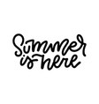 summer is here - lettering logo sign linear vector image