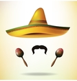 Sombrero maracas and mustache Sombrero Hat vector image