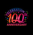 100 years anniversary template design vector image vector image