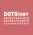 dots font alphabet vector image vector image