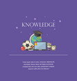knowlege concept with text knowledge vector image vector image