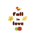 fall in love autumn quotes text pharses prints vector image vector image
