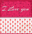 i love you composition vector image vector image