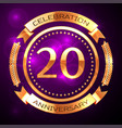 twenty years anniversary celebration with golden vector image vector image