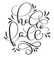 hello fall text on white background hand drawn vector image vector image