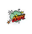 ooups cartoon comic book sound pop cloud vector image