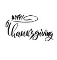 handwritten thanksgiving lettering happy vector image