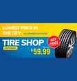 tire shop voucher banner tyre sale automotive vector image