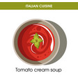 italian cuisine tomato cream soup icon for vector image vector image