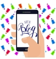 Lets blog at smartphone in hand vector image vector image