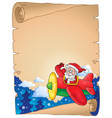 parchment with santa claus in plane vector image vector image