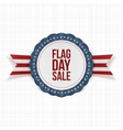 Flag Day Sale patriotic Emblem with Ribbon vector image vector image