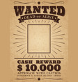 wanted vintage western poster dead or alive crime vector image